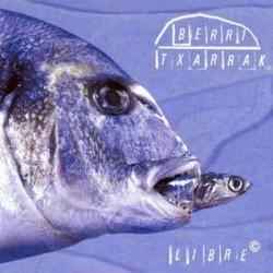 BERRI TXARRAK - Libre - LP