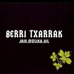 BERRI TXARRAK - Jaio.Musika.Hil - LP