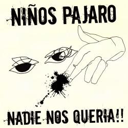 NIÑOS PÁJARO - Nadie Nos Quería - CD