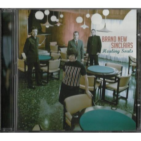 BRAND NEW SINCLAIRS - Healing Souls - CD