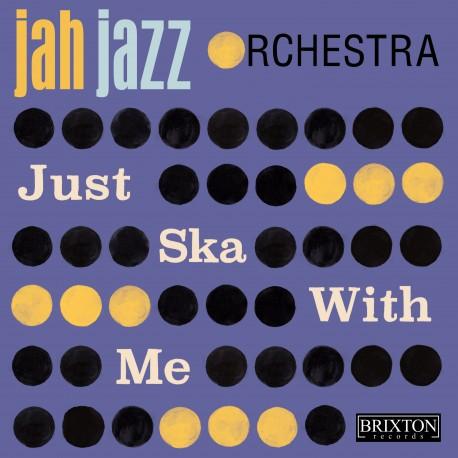 JAH JAZZ ORCHESTRA - Just Ska with You - digital single