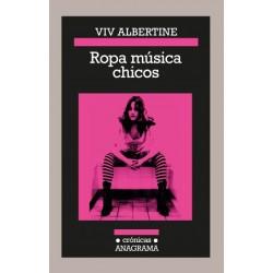 ROPA , MUSICA , CHICOS - Viv Albertine - Libro