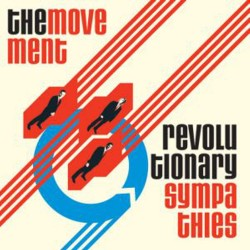 THE MOVEMENT - Revolutionary Sympathies - LP