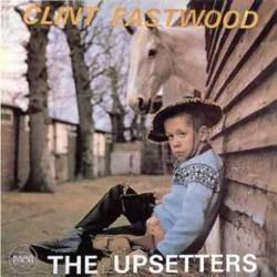 THE UPSETTERS - Clint Eastwood - LP