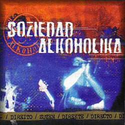 SOZIEDAD ALKOHOLIKA - Directo - CD