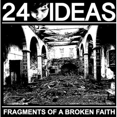 24 IDEAS - Fragments Of a Broken Faith - Lp