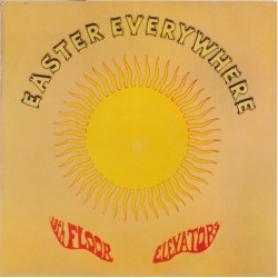 13TH FLOOR ELEVATOR - Easter Everywhere - LP