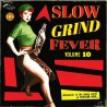 VA -  Slow Grind Fever Volume 10 ( Adventures In The Sleazy World Of Popcorn Noir) - LP