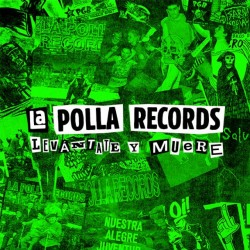 LA POLLA RECORDS - Levantate y Muere - 2CD+DVD