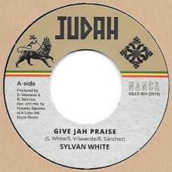 "SYLVAN WHITE – Give Jah Praise   - 7"""