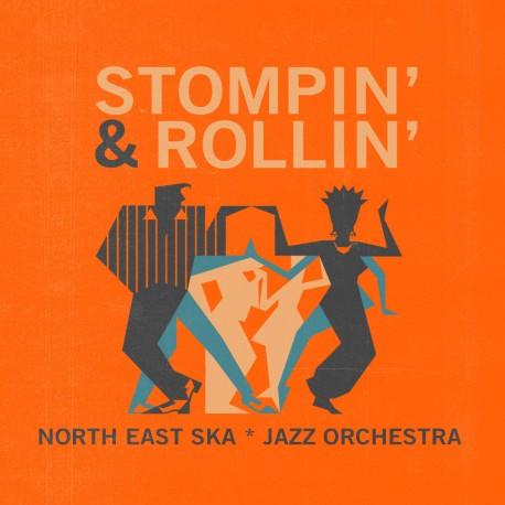 NORTH EAST SKA JAZZ ORCHESTRA - Stompin' & Rollin' - CD