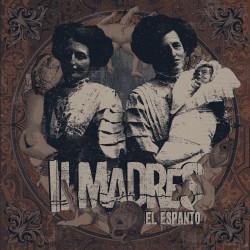 II MADRES - El Espanto - LP (pre-order)