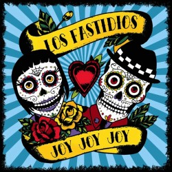 LOS FASTIDIOS - Joy Joy Joy - LP