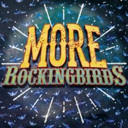 THE ROCKINGBIRDS - More Rockingbirds - LP