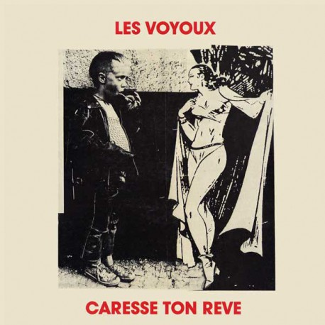 LES VOYOUX– Caresse Ton Reve - LP