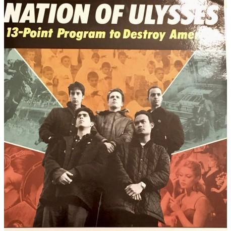 NATION OF ULYSSES - 13-Point Program To Destroy America - LP