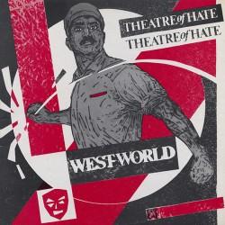 THEATRE OF HATE - Westworld - LP