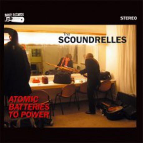 THE SCOUNDRELLES - Atomic Batteries To Power - LP