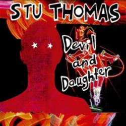 THE STU THOMAS – Devil And Daughter - LP