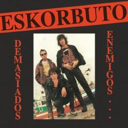 ESKORBUTO - Demasiados Enemigos - LP (VINILO BLANCO) + Revista