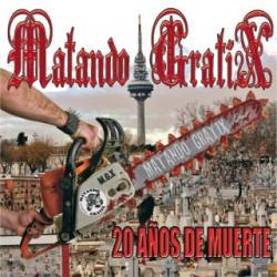 MATANDO GRATIX - 20 Años de Muerte - LP