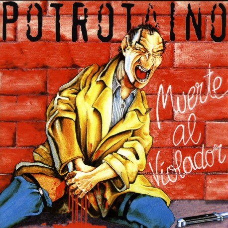 POTROTAINO - Muerte Al Violador - LP
