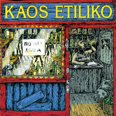 KAOS ETILIKO - No hay Agua - LP