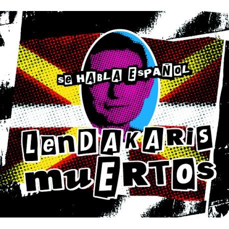 LENDAKARIS MUERTOS - Se Habla Español - LP
