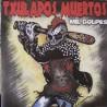 TXULAPOS MUERTOS - Mil Golpes - LP