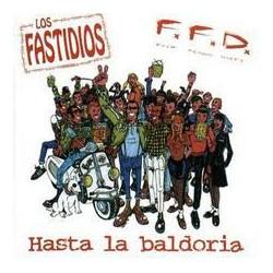 LOS FASTIDIOS / F.F.D - Hasta la Baldoria - LP