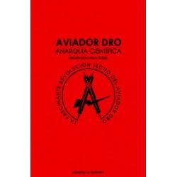 AVIADOR DRO - Anarkia Cientifica - Libro
