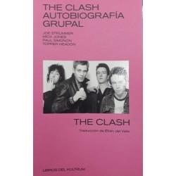 THE CLASH  - Autobiografia Grupal - Libro