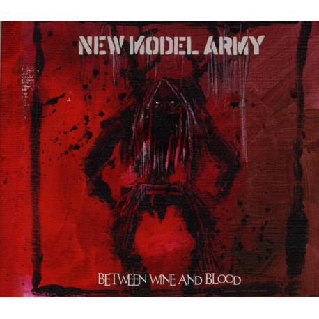 NEW MODEL ARMY – Between Wine And Blood - CD