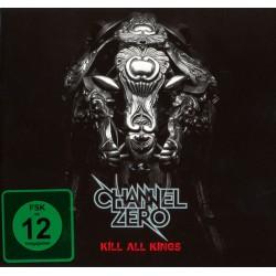CHANNEL ZERO – Kill All Kings - CD+DVD