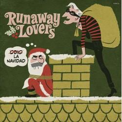 """RUNAWAY LOVERS - Odio la Navidad - 7"""""""