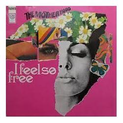 THE MOTHERHOOD - I Feel so free - LP