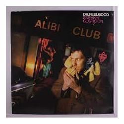 DR. FEELGOOD - Sneakin' Suspicion - LP