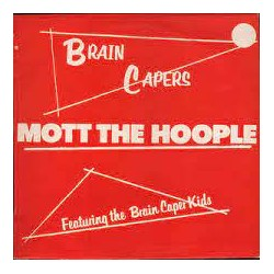 MOTT THE HOOPLE - Brain Capers - LP
