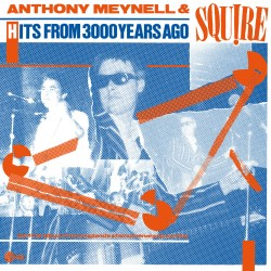ANTHONY MEYNELL & SQUIRE - Hits From 3000 Years Ago- LP