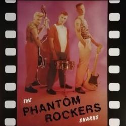 THE SHARKS - Phantom Rockers - LP