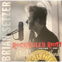 BRIAN SETZER - Rockabilly Riot! Volume One - A Tribute To Sun Records - 2xLP