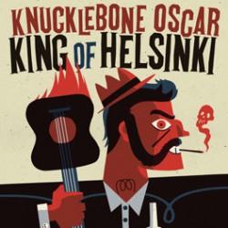 KNUCKLEBONE OSCAR - King Of Helsinki - LP