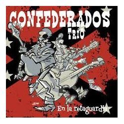 CONFEDERADOS TRIO - En la retaguardia - CD