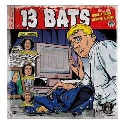 13 BATS - Once a Punk Always a Punk - LP