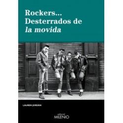 ROCKERS... - DESTERRADOS DE LA MOVIDA - Jordan , Laurel - Libro