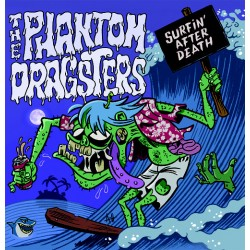 """THE PHANTOM DRAGSTERS - Surfin' After Death - 7"""""""