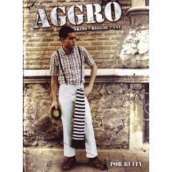 AGGRO - Skins Plus Reggae Equal TNT - Rangel Gonzalez / Ruben Miguel (Ruffy) - Book